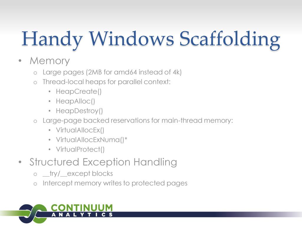 Handy Windows Scaffolding • Memory o Large page...