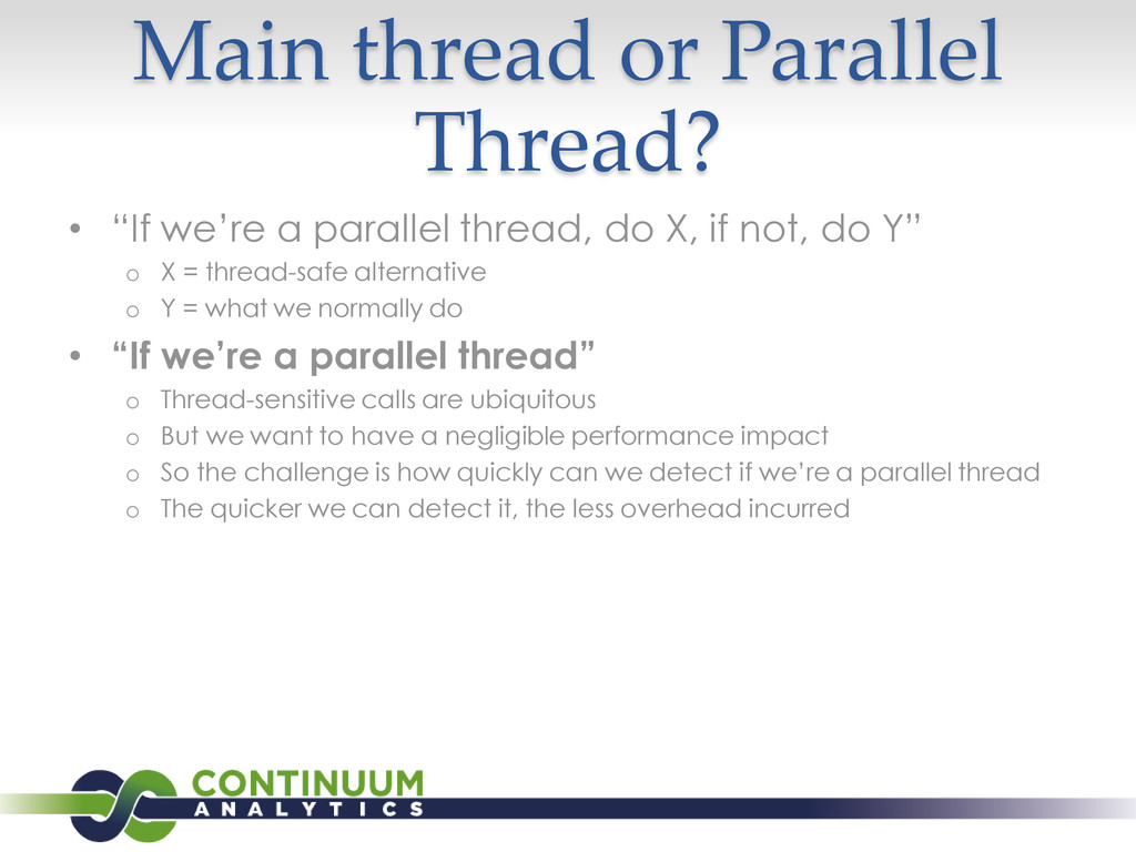 """Main thread or Parallel Thread? • """"If we're a p..."""