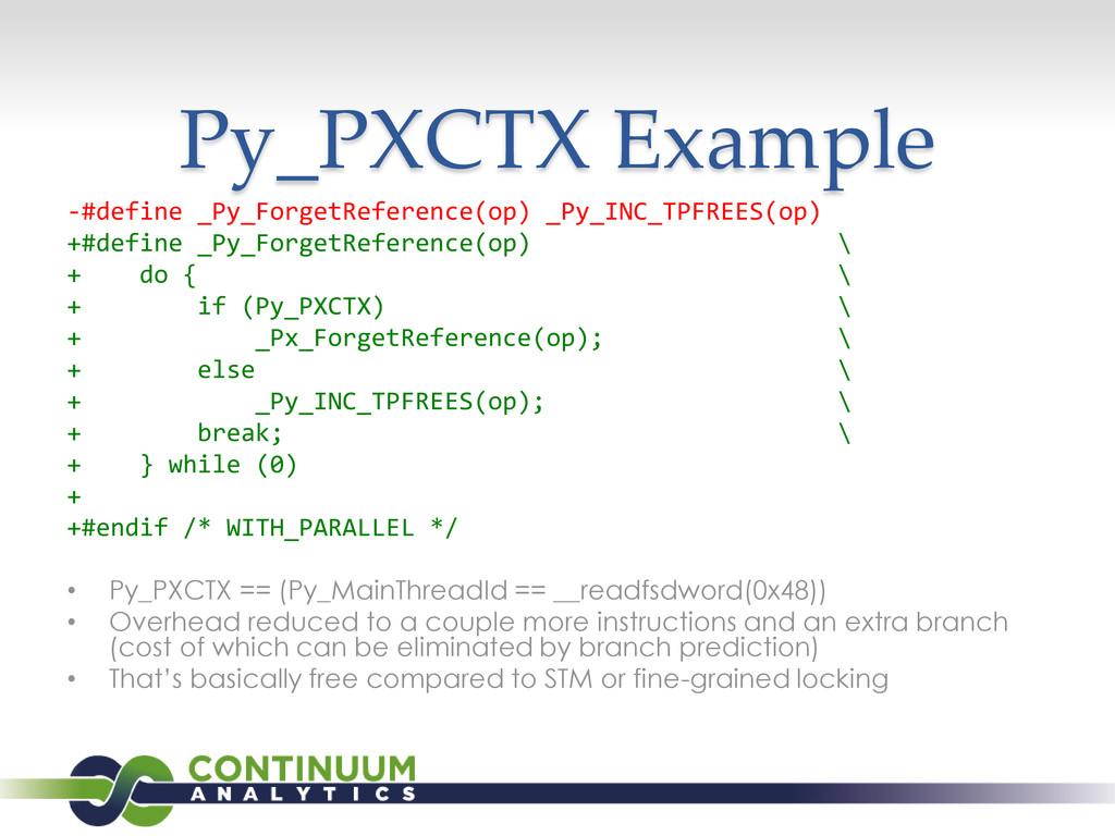 Py_PXCTX Example -#define _Py_ForgetReference(o...