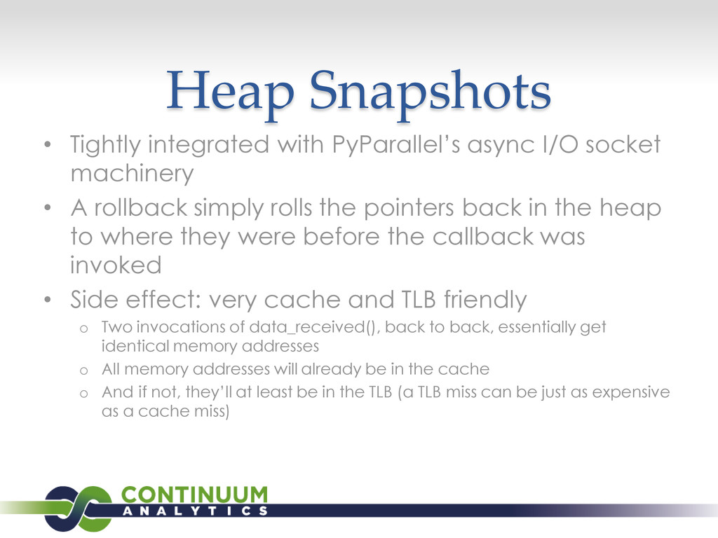 Heap Snapshots • Tightly integrated with PyPara...
