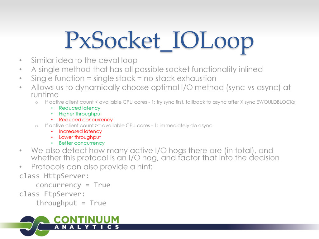 PxSocket_IOLoop • Similar idea to the ceval loo...