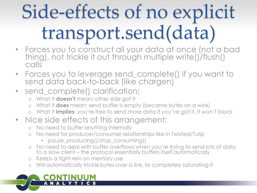 Side-effects of no explicit transport.send(data...
