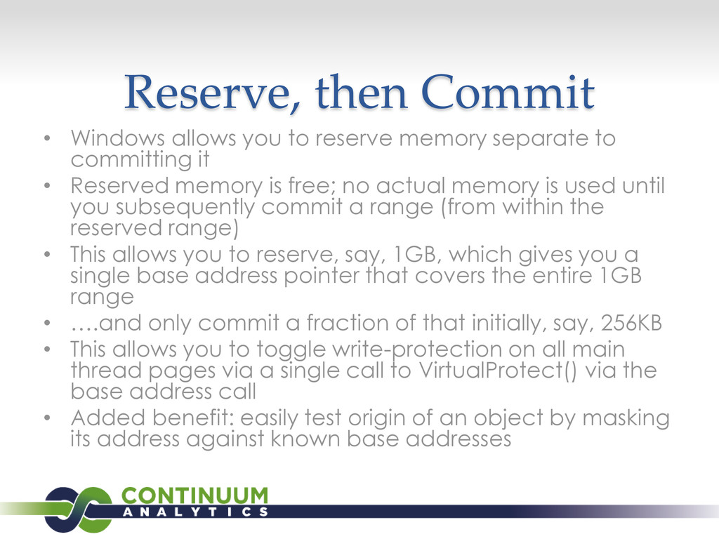 Reserve, then Commit • Windows allows you to re...