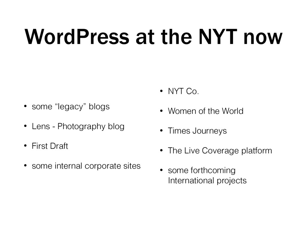 "WordPress at the NYT now • some ""legacy"" blogs ..."