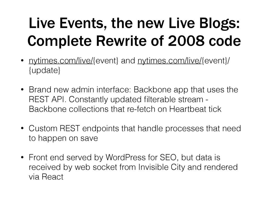 Live Events, the new Live Blogs: Complete Rewri...