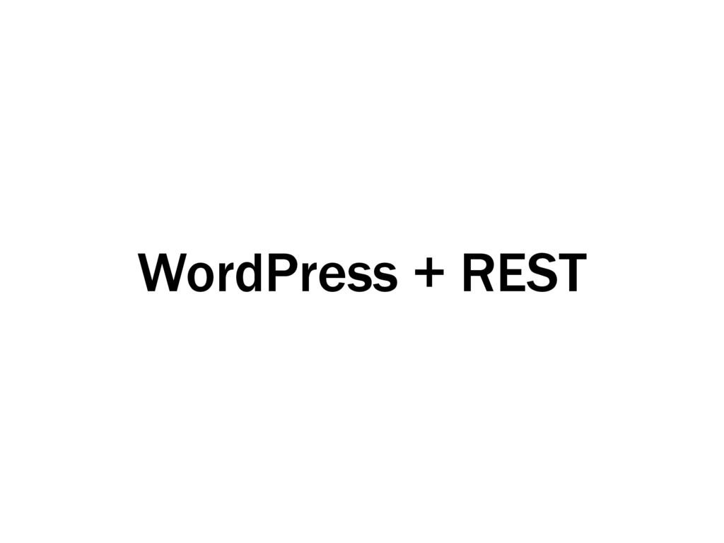 WordPress + REST
