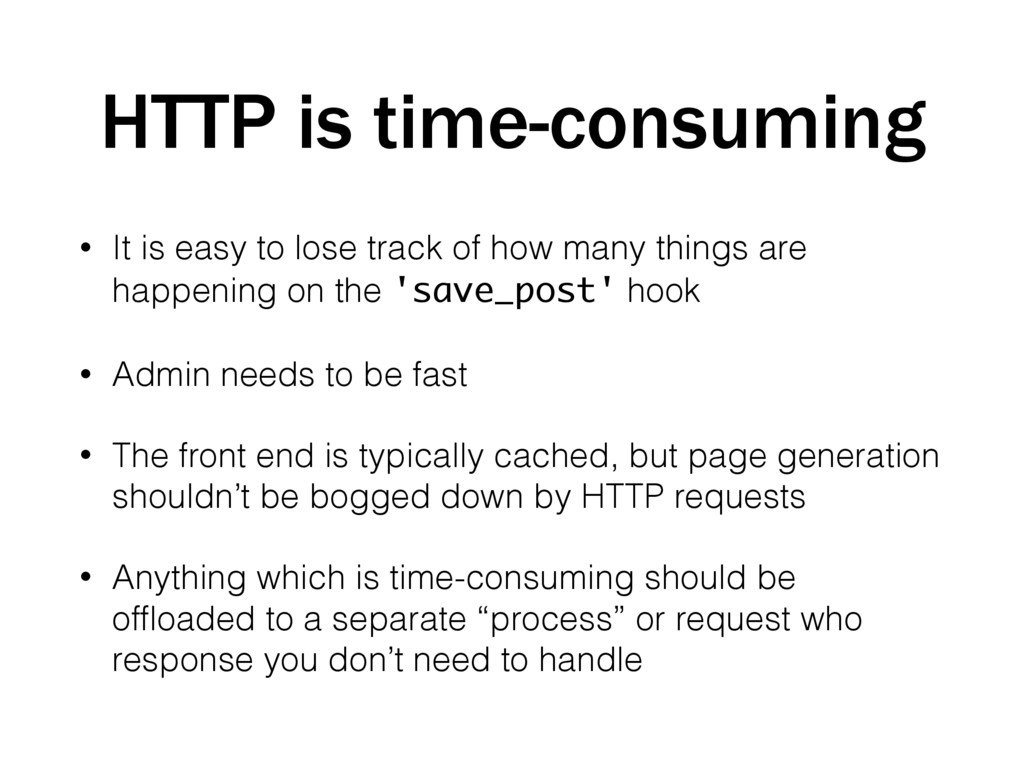 HTTP is time-consuming • It is easy to lose tra...