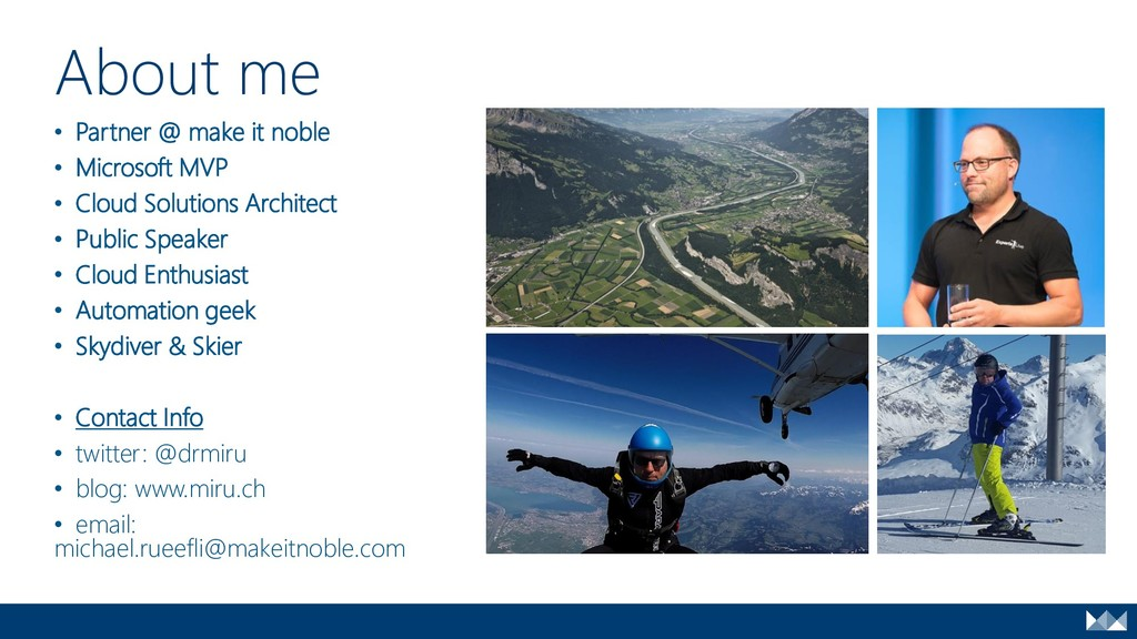 About Me • Partner @ make it noble • Microsoft ...