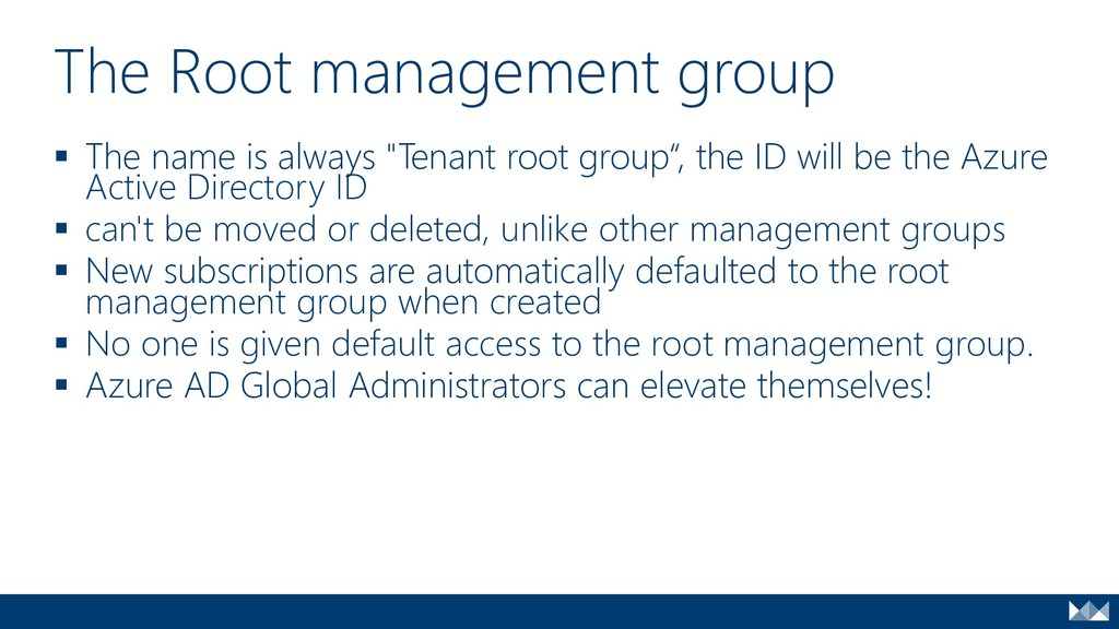 "▪ The name is always ""Tenant root group"", the I..."
