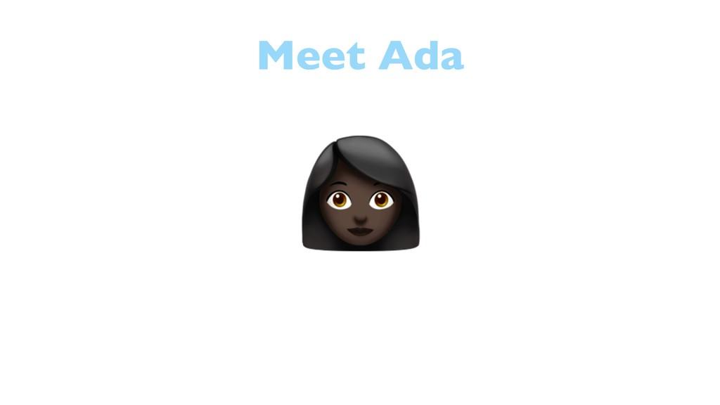Meet Ada 4