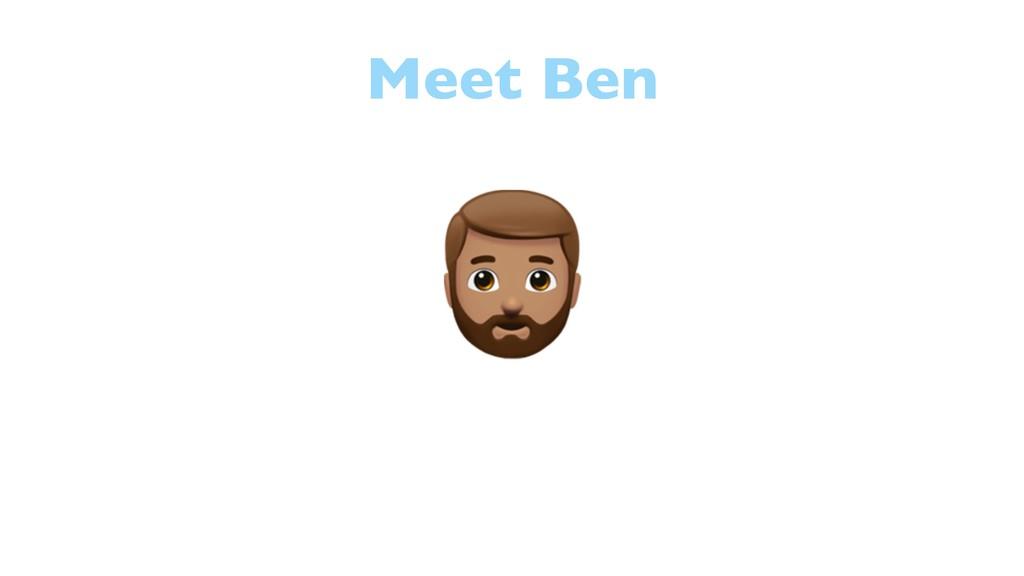 Meet Ben 6