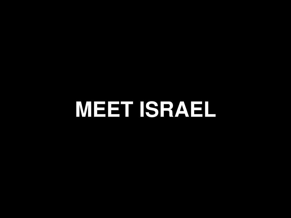 MEET ISRAEL