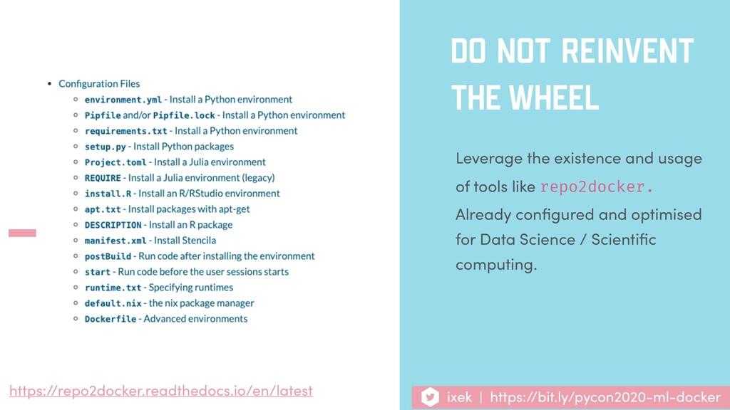 DO NOT REINVENT THE WHEEL Leverage the existenc...