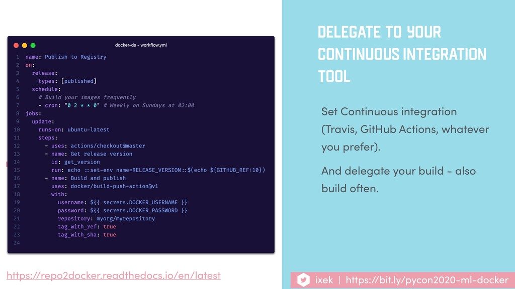 DELEGATE TO YOUR CONTINUOUS INTEGRATION TOOL Se...