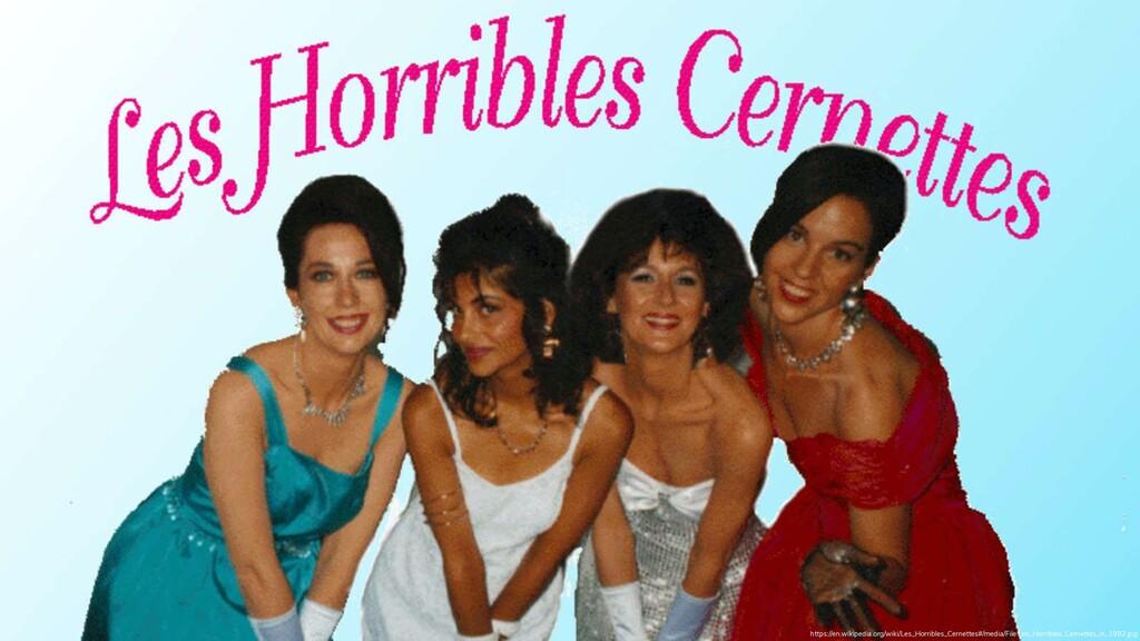 2 https://en.wikipedia.org/wiki/Les_Horribles_C...