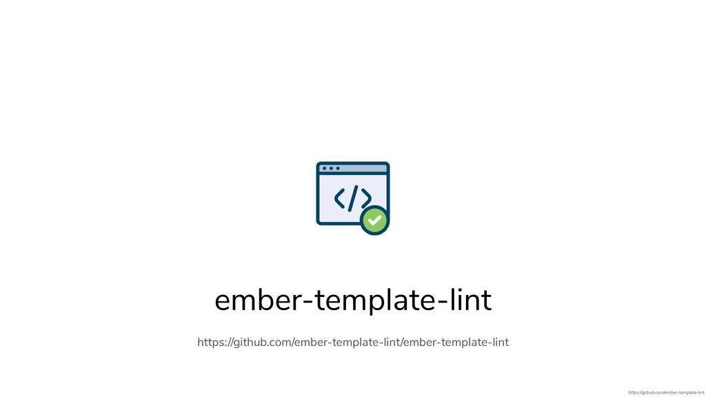 ember-template-lint https://github.com/ember-te...