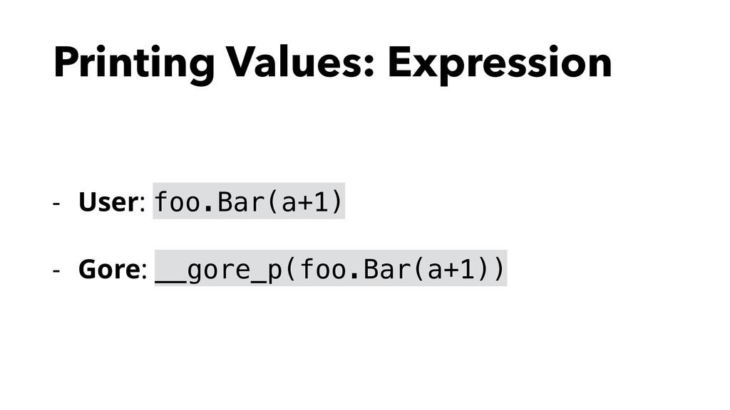 Printing Values: Expression - User: foo.Bar(a+1...
