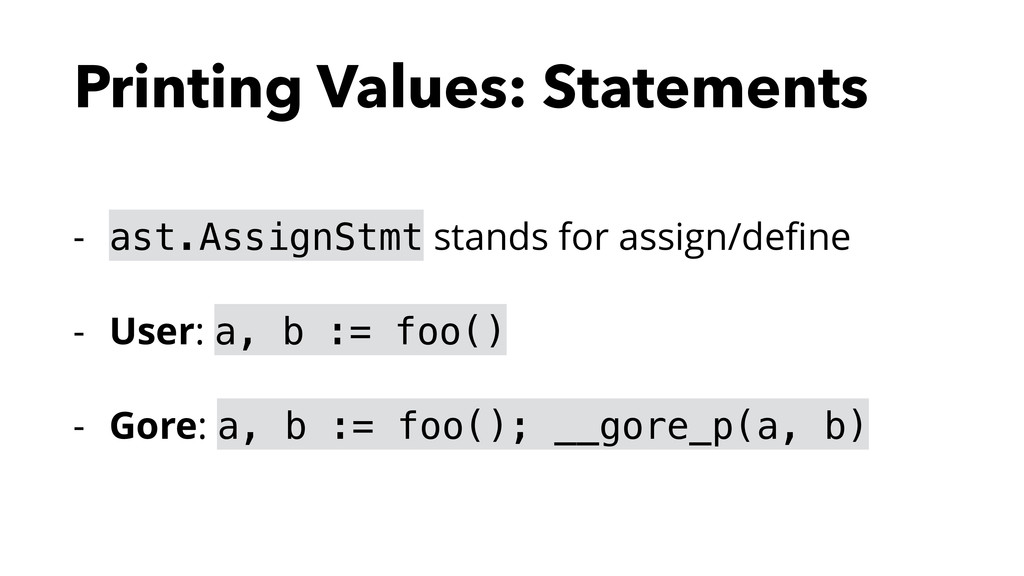 Printing Values: Statements - ast.AssignStmt st...