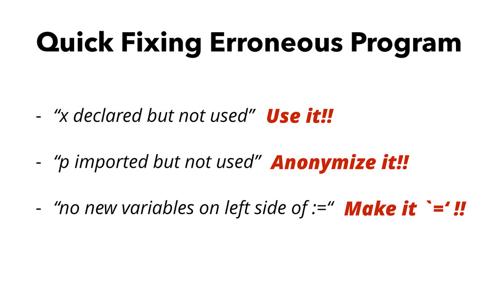 "Quick Fixing Erroneous Program - ""x declared bu..."