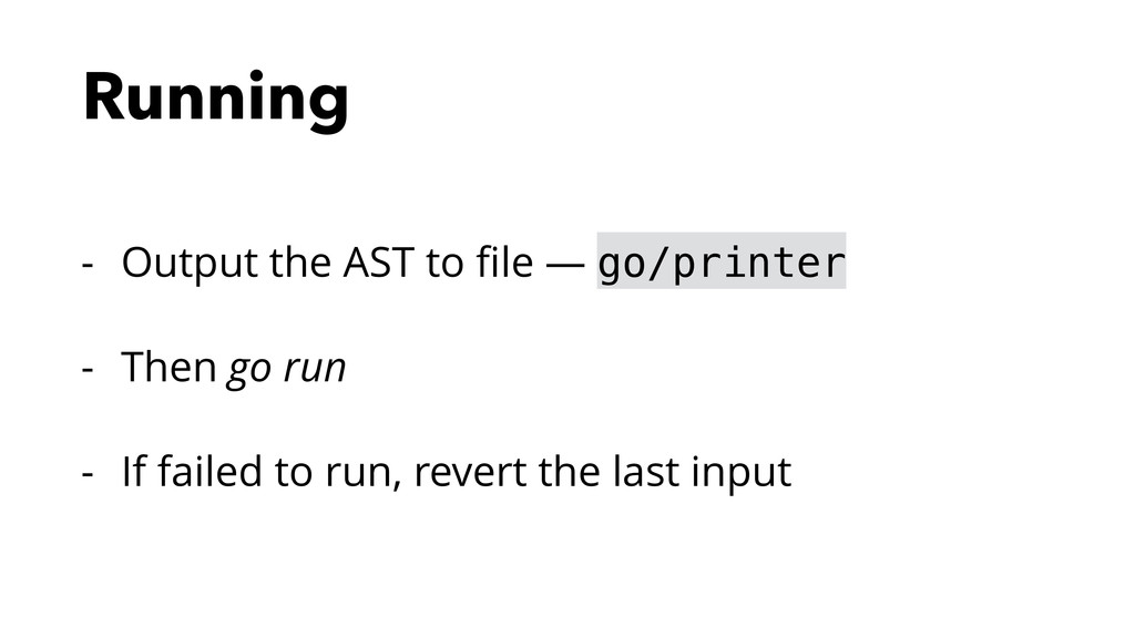 Running - Output the AST to file — go/printer - ...