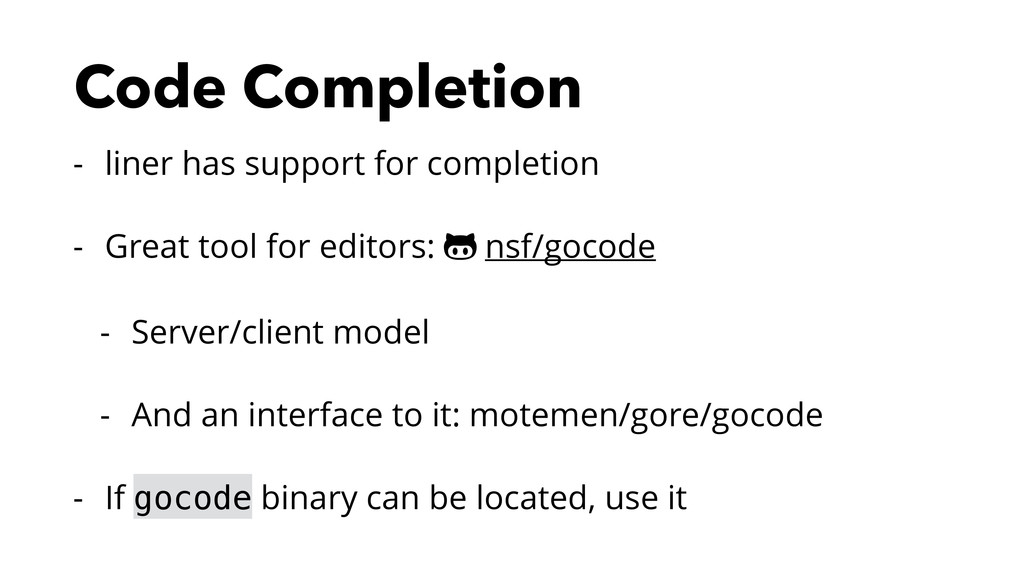 Code Completion - liner has support for complet...