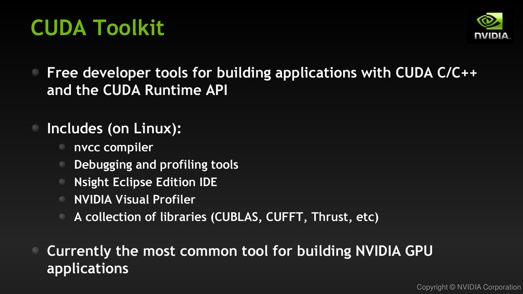 Copyright © NVIDIA Corporation CUDA Toolkit Fre...