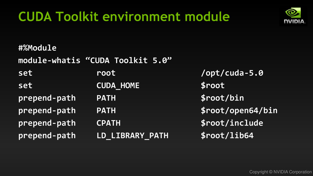 Copyright © NVIDIA Corporation CUDA Toolkit env...