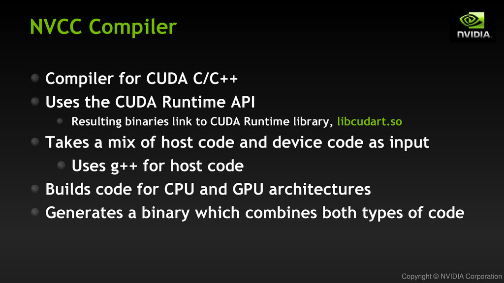 Copyright © NVIDIA Corporation NVCC Compiler Co...
