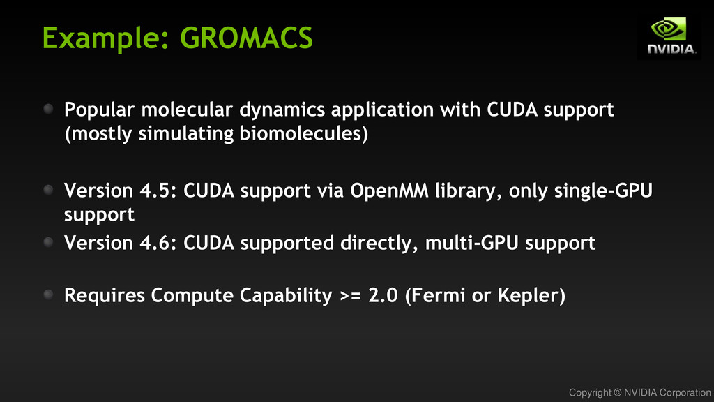 Copyright © NVIDIA Corporation Example: GROMACS...