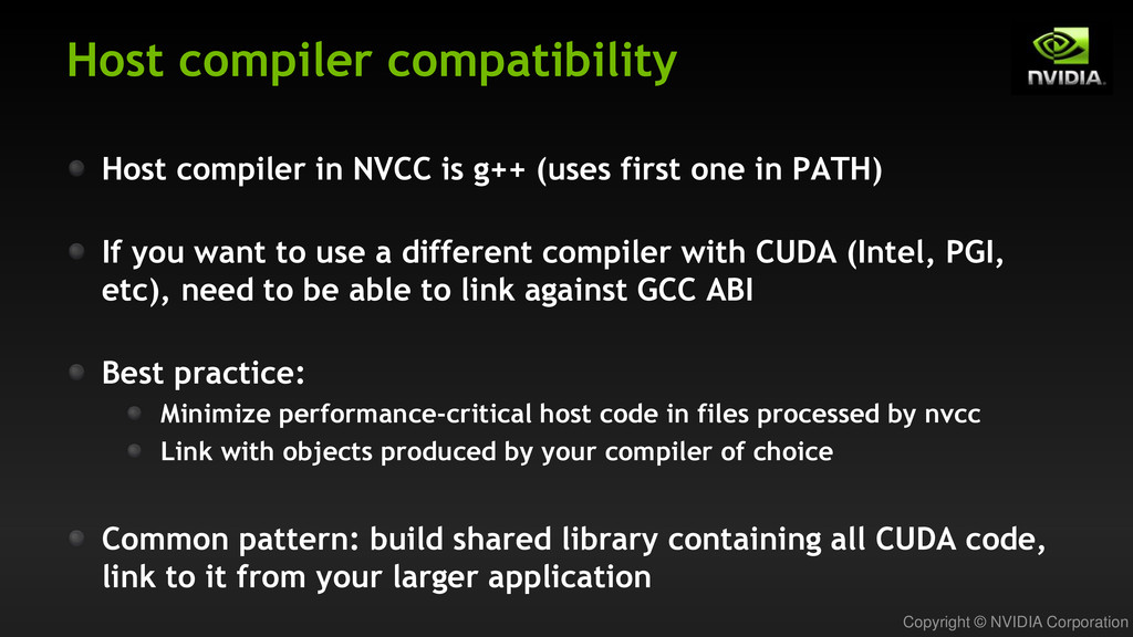 Copyright © NVIDIA Corporation Host compiler co...