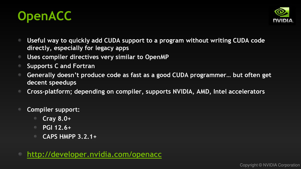Copyright © NVIDIA Corporation OpenACC Useful w...