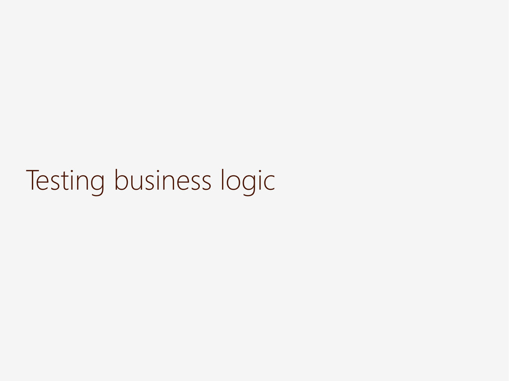 Testing business logic