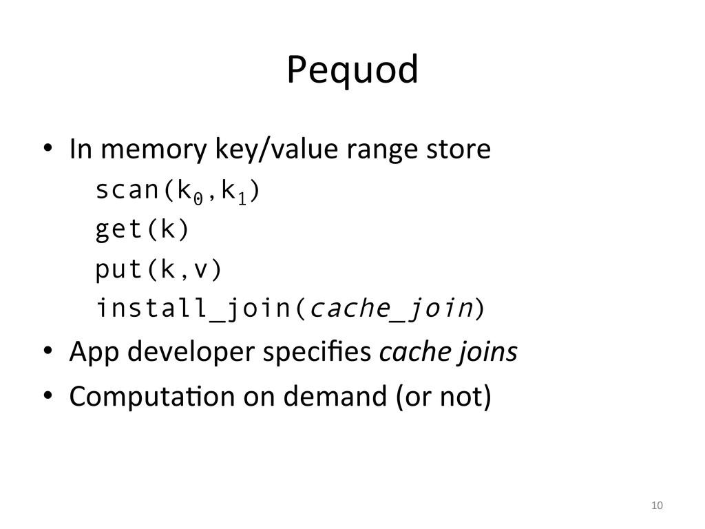 Pequod  • In memory key/value rang...