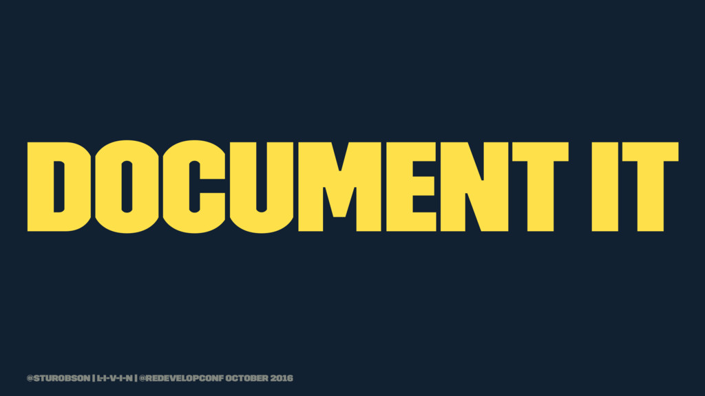 document it @sturobson | l-i-v-i-n | @redevelop...