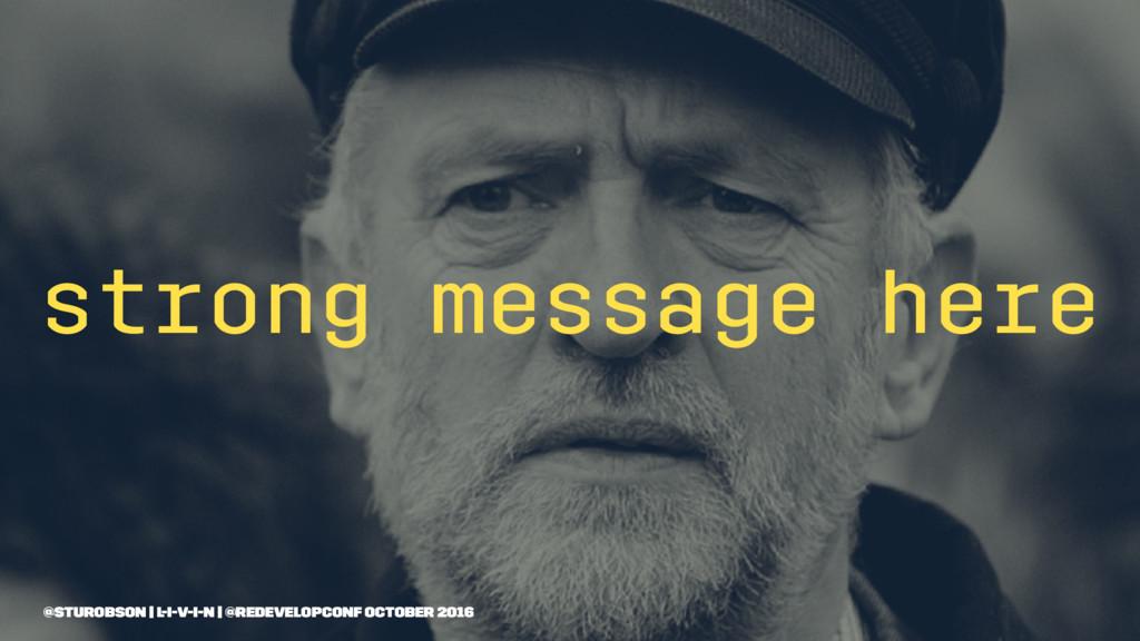 strong message here @sturobson | l-i-v-i-n | @r...