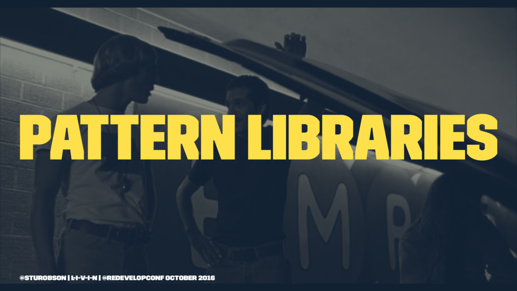 pattern libraries @sturobson | l-i-v-i-n | @red...