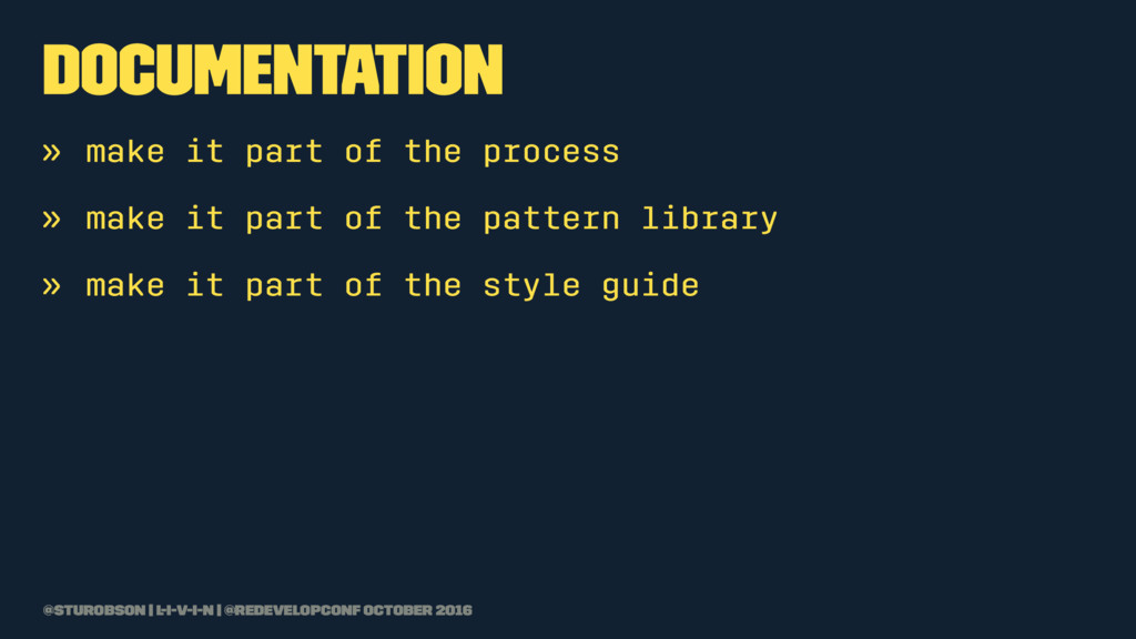 documentation » make it part of the process » m...