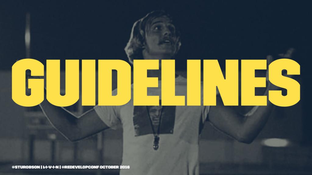 guidelines @sturobson | l-i-v-i-n | @redevelopc...