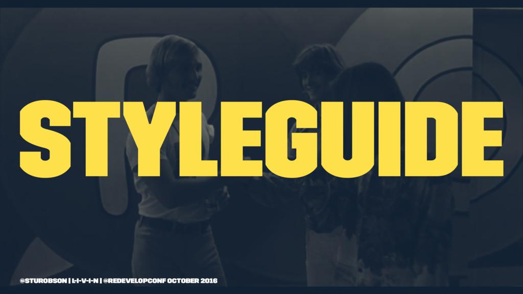 Styleguide @sturobson | l-i-v-i-n | @redevelopc...