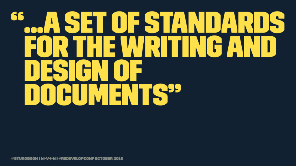 """""""...a set of standards for the writing and desi..."""