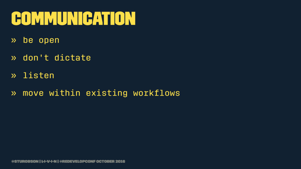 communication » be open » don't dictate » liste...