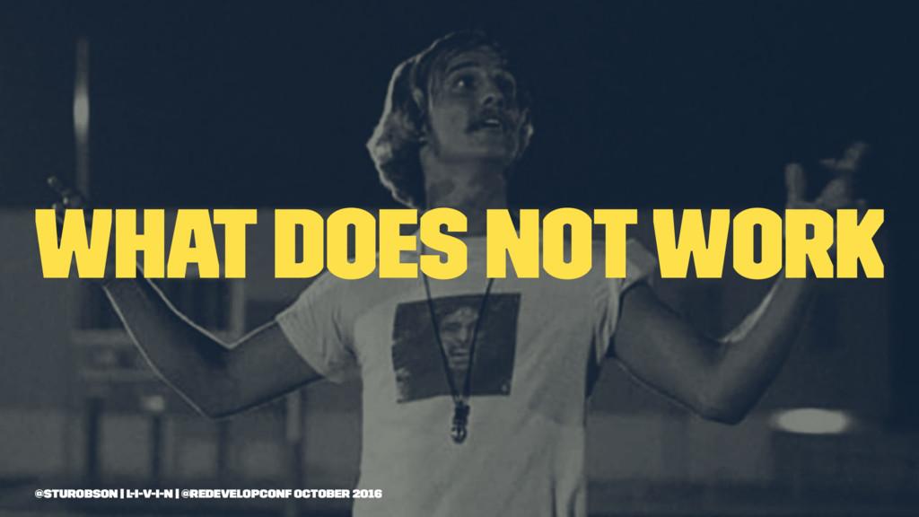 What does not work @sturobson | l-i-v-i-n | @re...