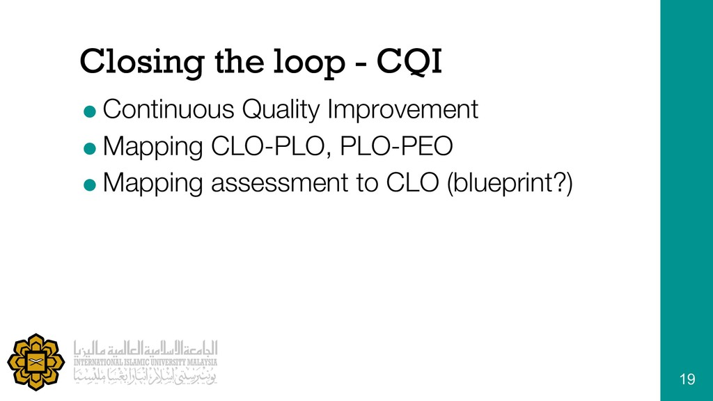 Closing the loop - CQI =Continuous Quality Impr...