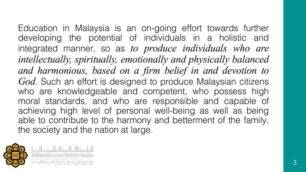 Education in Malaysia is an on-going effort tow...