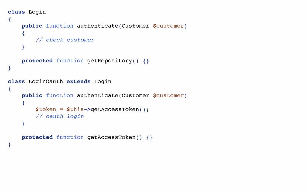 class Login { public function authenticate(Cust...