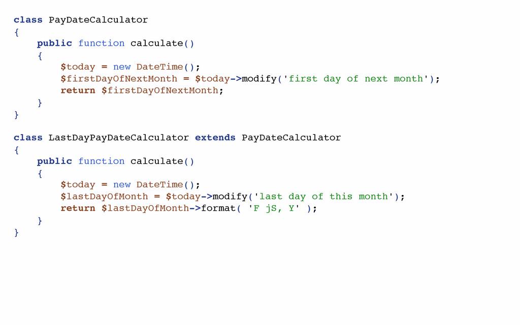 class PayDateCalculator { public function calcu...