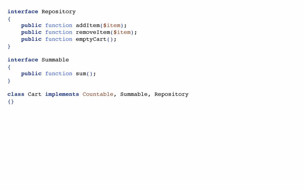 interface Repository { public function addItem(...