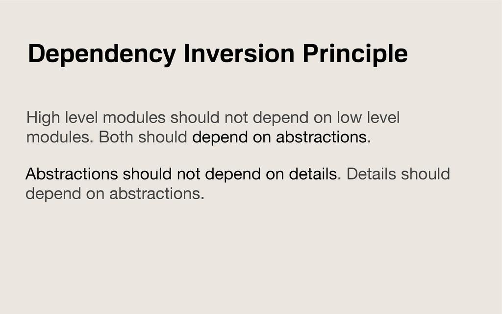 Dependency Inversion Principle High level modul...