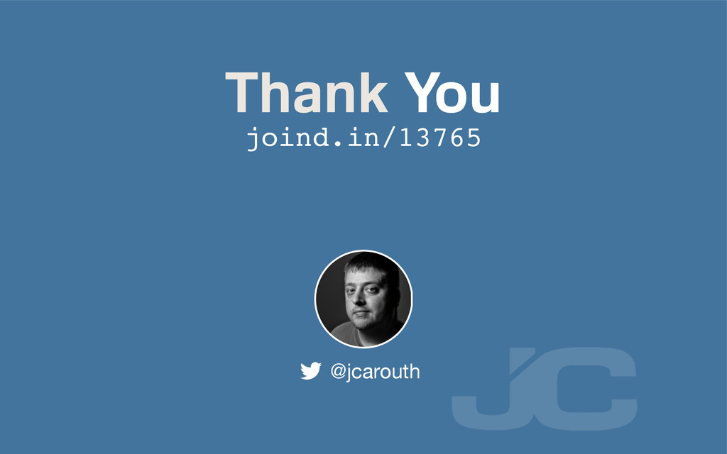 Thank You @jcarouth joind.in/13765