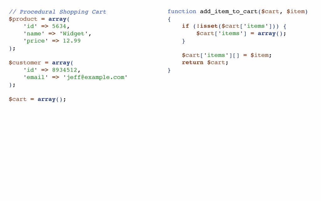 // Procedural Shopping Cart $product = array( '...